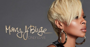 "Mary J. Blige publikon ""Only Love"""